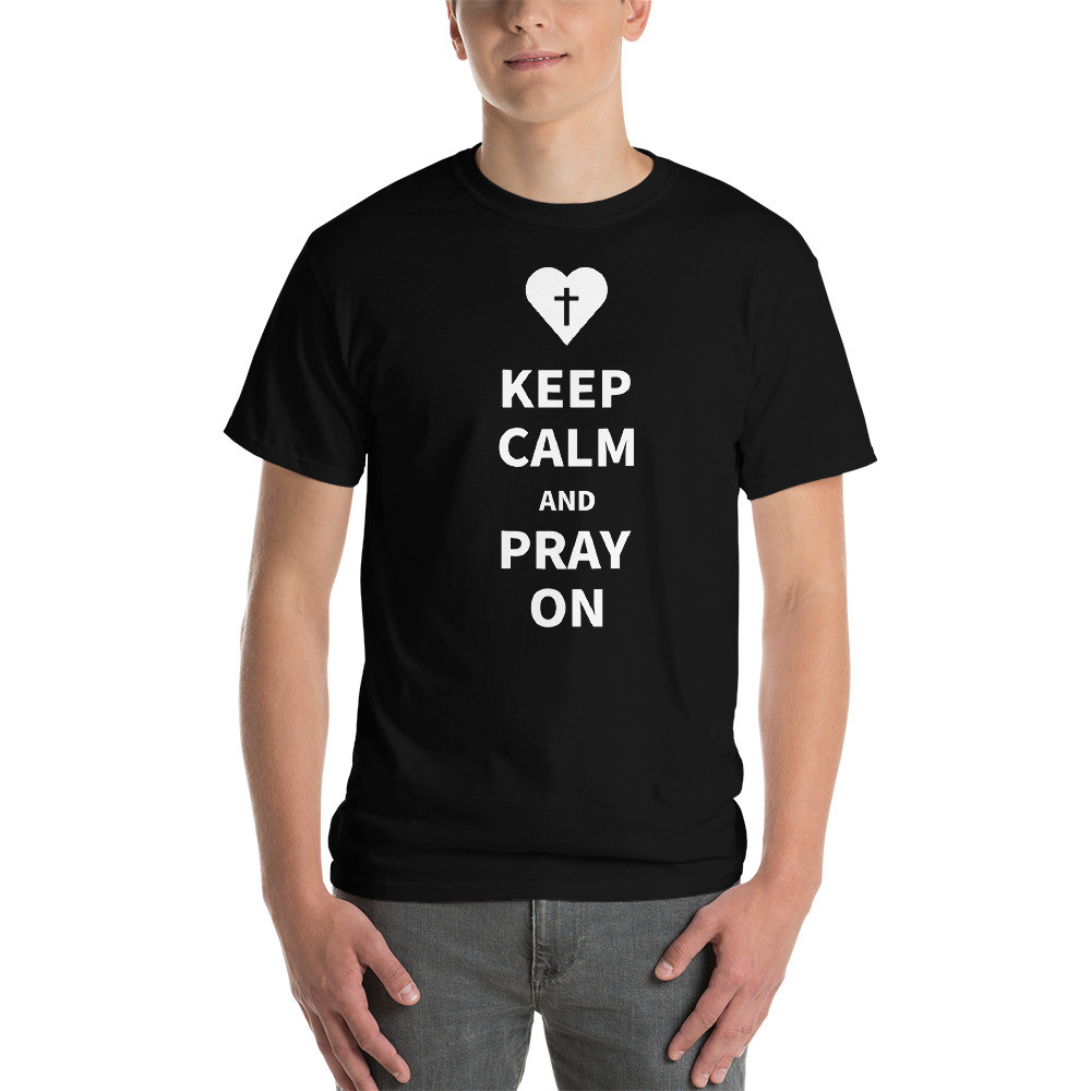 Keep Calm and Pray On T-Shirt - Black / XL