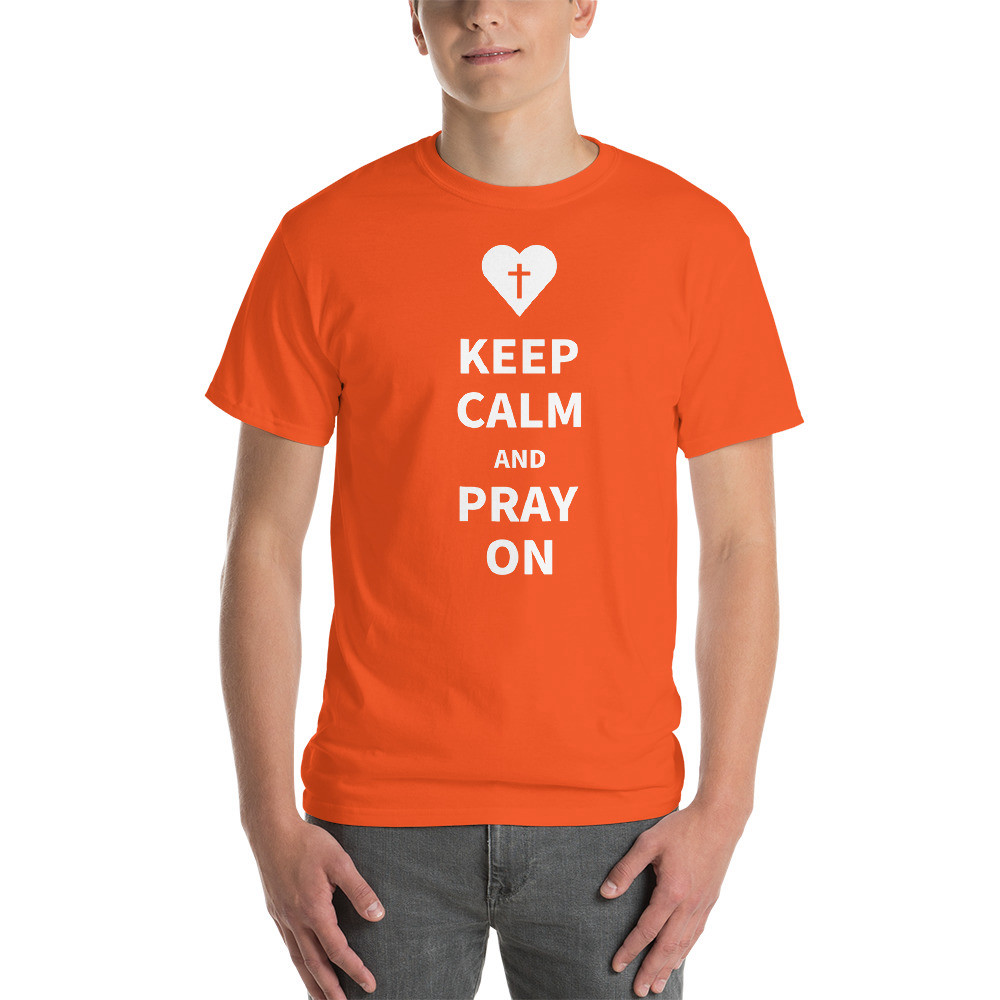 Keep Calm and Pray On T-Shirt - Orange / L